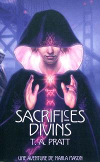 Marla Mason. Volume 1, Sacrifices divins