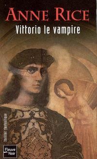 Nouveaux contes des vampires. Volume 2, Vittorio le vampire