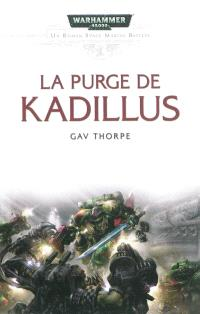 Space marine battles, La purge de Kadillus