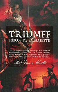 Triumff, héros de Sa Majesté