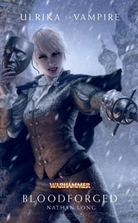 Ulrika la vampire, Bloodforged