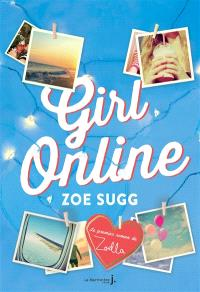 Girl online. Volume 1