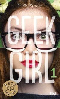 Geek girl. Volume 1