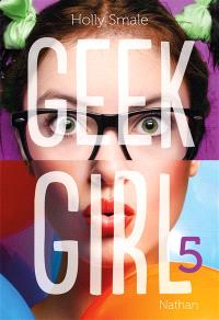 Geek girl. Volume 5