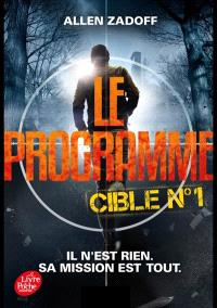 Le programme. Volume 1, Cible n° 1