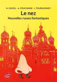 Le nez : et autres nouvelles russes : anthologie