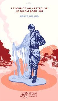 Le jour où on a retrouvé le soldat Botillon