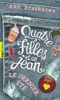 Quatre filles et un jean. Volume 4, Le dernier été