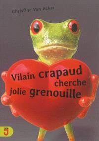 Vilain crapaud cherche jolie grenouille