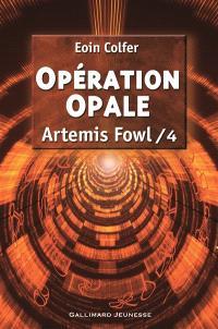 Artemis Fowl. Volume 4, Opération Opale