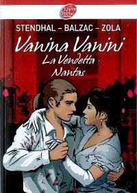 Vanina Vanini. La vendetta. Nantas