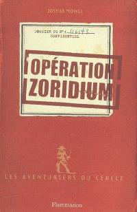 Les aventuriers du cercle. Volume 1, Opération zoridium