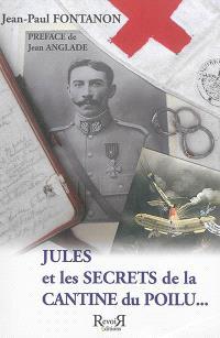 Jules et les secrets de la cantine du poilu...