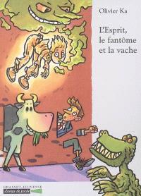 L'esprit, le fantôme et la vache