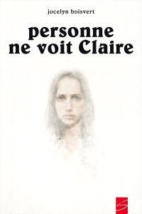 Personne ne voit Claire