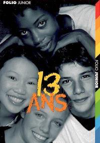 13 ans : 13 histoires de teenagers