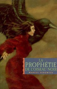La prophétie de l'oiseau noir