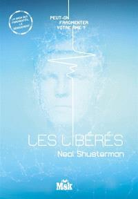 Les fragmentés. Volume 4, Les libérés