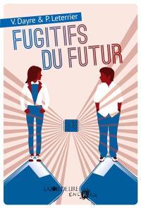 Les fugitifs du futur