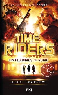 Time riders. Volume 5, Les flammes de Rome