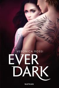Ever dark : tout les oppose, tout les rassemble
