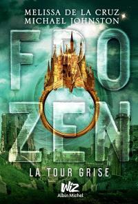 Frozen. Volume 3, La tour grise