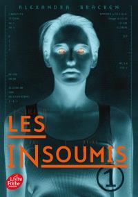 Les insoumis. Volume 1