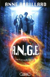 ANGE. Volume 1, Antichristus