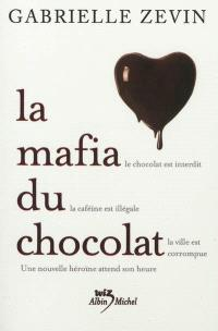 La mafia du chocolat. Volume 1