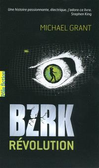 Bzrk. Volume 2, Bzrk révolution
