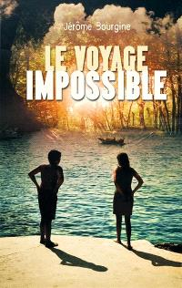 Le voyage impossible : Tibo et Lime, aventuriers de l'Astral