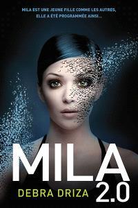 Mila 2.0. Volume 1