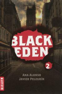 Black Eden. Volume 2, La sphère de Méduse