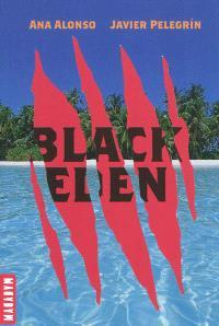 Black Eden. Volume 1, La tour et l'île