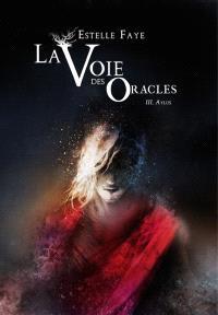 La voie des oracles. Volume 3, Aylus