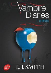 Vampire diaries. Volume 1, Le réveil