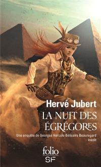 Une enquête de Georges Hercule Bélisaire Beauregard, La nuit des égrégores