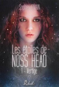 Les étoiles de Noss Head. Volume 1, Vertige