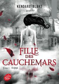 Fille des cauchemars. Volume 1, Anna