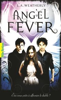 Angel. Volume 3, Angel fever
