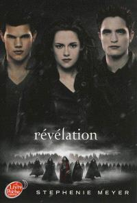 Twilight. Volume 4, Révélation