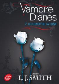Vampire diaries. Volume 7, Le chant de la Lune