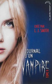 Journal d'un vampire. Volume 9