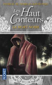 Les Haut-Conteurs. Volume 5, La mort noire