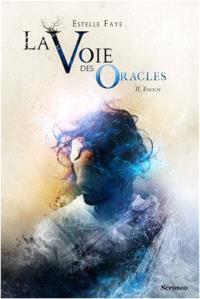 La voie des oracles. Volume 2, Enoch