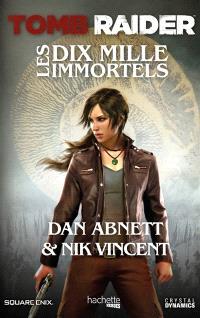 Tomb Raider : les dix mille immortels