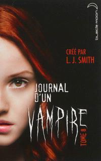 Journal d'un vampire. Volume 8