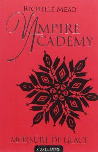 Vampire academy. Volume 2, Morsure de glace
