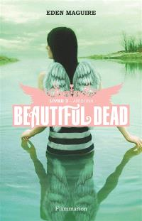 Beautiful dead. Volume 2, Arizona