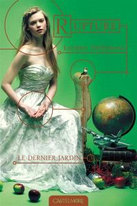 Le dernier jardin. Volume 3, Rupture